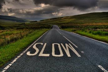 Slow Down .......You Clown!!